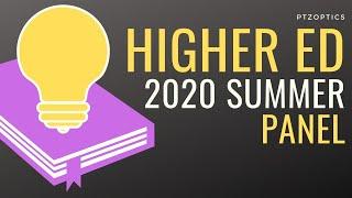 Higher Education 2020 Summer Panel