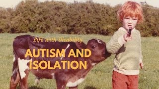 Autism & Isolation