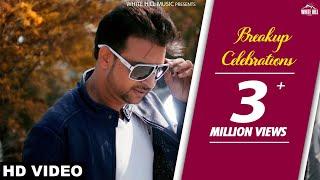 Breakup Celebrations (Full Song)   Amardeep Maana   Latest Punjabi Songs   White Hill Music