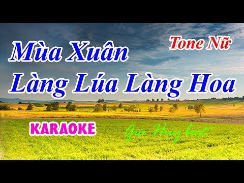 60 -Mùa Xuân Làng Lúa Làng Hoa tone nữ