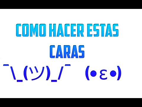 Como Hacer Estas Caras ◕‿◕ ( ͡° ͜ʖ ͡°) Y Muchas Mas /Neyen13/Neyen 13