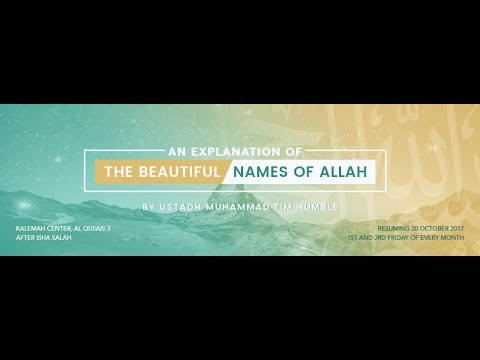 """Explanation of the Beautiful Names of Allah - (Part 14) """" Al Baseer' """" by Shaikh Muhammad Tim"""