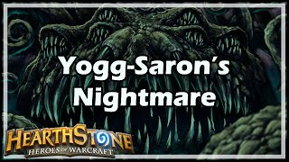 [Hearthstone] Yogg-Saron's Nightmare