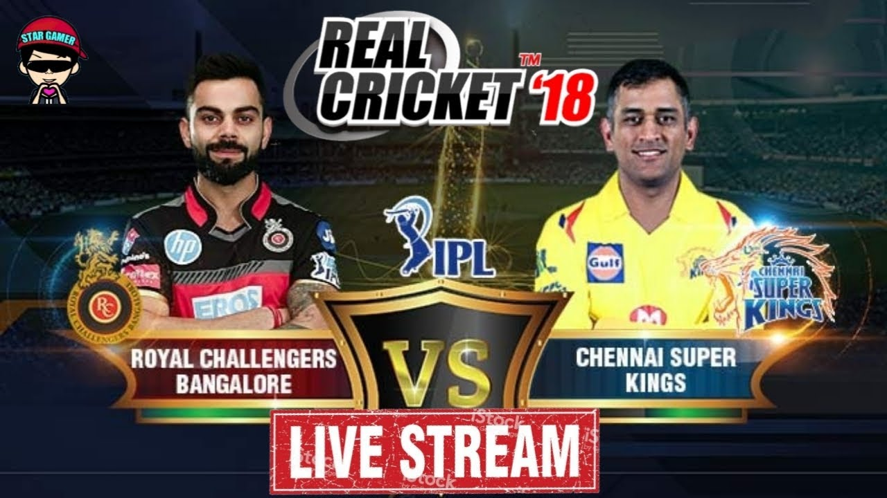 Rcb Vs Csk Ipl Live Real Cricket 18 Youtube