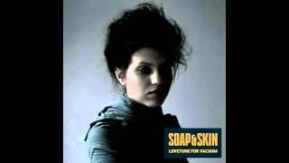 Marche Funèbre - Soap&Skin (Lovetune for Vacuum)