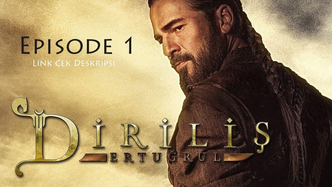 Download Dirilis Ertugrul Subtitle Indonesia - Episode 1