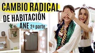 DIY CAMBIO RADICAL LA HABITACIÓN Ane 2ª parte | Room Decor