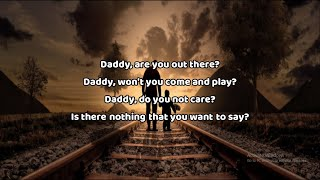 Coldplay - Daddy Song (Lyrics) || Daddy are you out there?