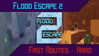 Flood Escape 2 - [Solo] ALL FASTEST PATHS Hard Maps [End of 2017]