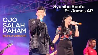 Syahiba Saufa Ft. James AP - Ojo Salah Paham (Koplo Version) - (Official LIVE)