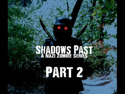 Nazi Zombies: A Shadow's Past, Part 2 (Prequel to COD Zombies)