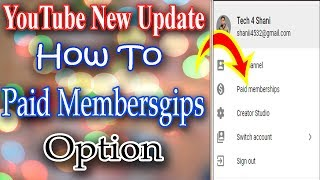 Paid Membership || YouTube Launch paid Membership New Optaion || New Update YouTube 2018 #Tech4shani