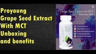 Proyoung Grape Seed extract unboxing and benefits