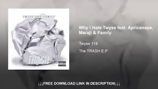 06. Why i hate Twyse feat. Apricanape, Maraji & Family