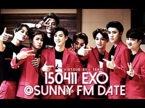 [Vietsub] 150410 EXO @ Sunny FM Date [EXO Team]