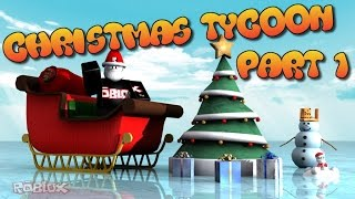 RoBlox | Merry Christmas | Roblox Christmas Tycoon | How to Make Santas Grotto