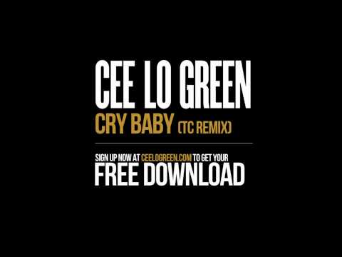 Cee Lo Green - Cry Baby (TC Remix) mp3