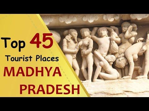 MADHYA PRADESH Top 45 Tourist Places  Madhya Pradesh Tourism