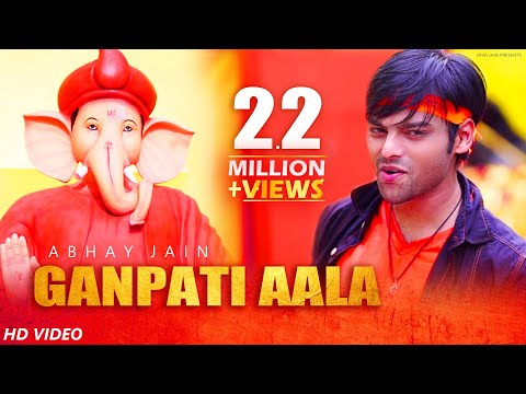 Ganpati Aala | Abhay jain | Official Video | Latest Songs 2018