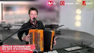 Ma Compo du Jour - Quand reviendront les airs d'accordéon.