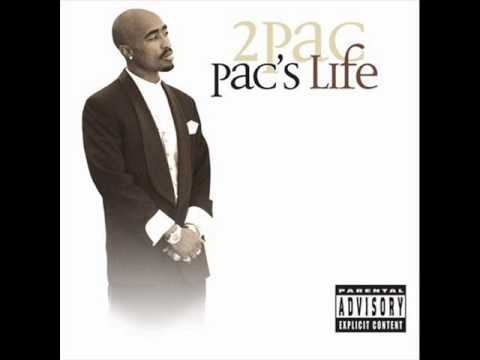 2. Pac's Life - (2PAC) - [Pac's Life]