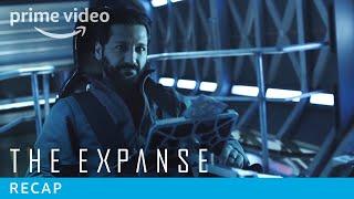 The Expanse - Exclusive: Cas Anvar Recaps Season 1 & 2   Prime Video