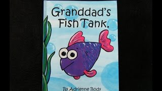 Granddad's Fish Tank - by Adrienne Body