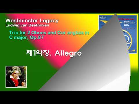 Westminster Legacy Chamber Music Collection Trio for 2 Oboes and Cor anglais in C major, Op.87