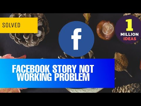 How To Fix Facebook Story Not Working Problem Solved