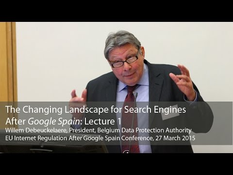 The Changing Landscape for Search Engines After Google Spain: Willem Debeuckelaere