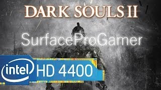 Dark Souls II on Surface Pro Gamer (intel hd 4400) Gameplay on Microsoft Surface Pro 2