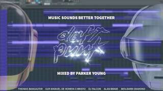 Daft Punk; Stardust; DJ Falcon - Music Sounds Better Together (Mixed By Parker Young)