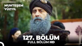 Muhteşem Yüzyıl 127. Bölüm  (HD)