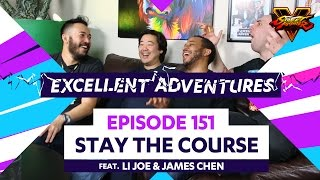 STAY THE COURSE ft. LI Joe & James Chen! The Excellent Adventures of Gootecks & Mike Ross Ep. 151