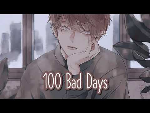 Nightcore - 100 Bad Days (1 Hour)