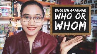 English Grammar: Who or Whom - Homonym Horrors - Civil Service Exam Review