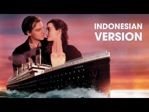 TITANIC (Versi Indonesia) - My Heart Will Go On (Dermaga Cinta)