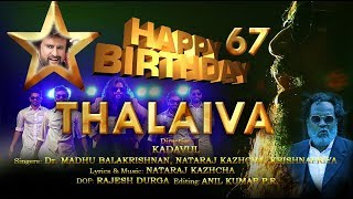 HAPPY BIRTHDAY THALAIVA Birthday song for Rajanikanth | Madhu Balakrishnan