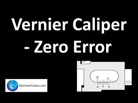 Vernier Caliper- Zero Error | Introduction to Physics