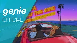 Francis (프란시스) - Radio, Play this song (Feat. Fingazz) Official M/V