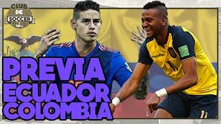 ECUADOR vs COLOMBIA en ELIMINATORIAS. QUEIROZ carga contra el arbitraje  | Previa | #clubdesoccer