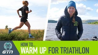 How To Warm Up For Triathlon | A Race Day Warm Up For Triathletes