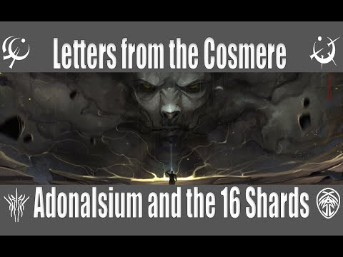 What are Adonalsium and the 16 Shards?: Letters From the Cosmere Part 2