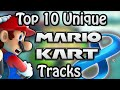 top 10 unique mario kart 8 tracks not including dlc
