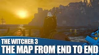 The Witcher 3 Gameplay - The Map From End To End