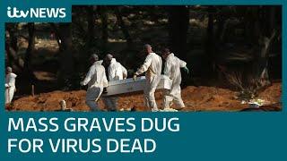 Sao Paulo digs mass graves as coronavirus death toll soars in Brazil | ITV News