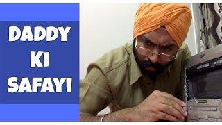 Daddy ki Safayi | Harshdeep Ahuja