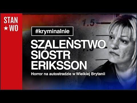 Szaleństwo Sióstr Eriksson - Kryminalnie #26