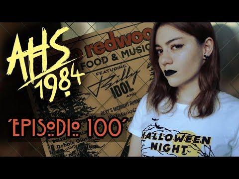 EL EPISODIO 100 AHS: 1984 (9x06) Análisis Y Comentario
