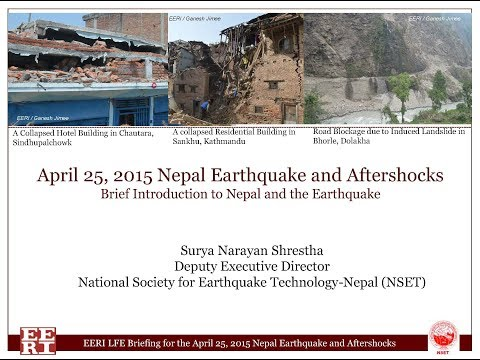 Introduction to Nepal and the Earthquake by S. Shrestha